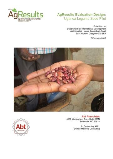 Evaluation Design: Uganda Legume Seed Challenge Project