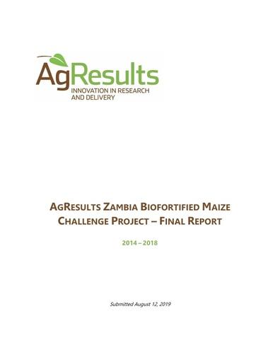Final Report: Zambia Biofortified Maize Challenge Project